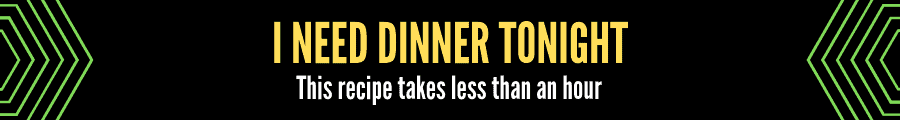 """On a black background """"I need dinner tonight"""" is in yellow and """"this recipe takes less than an hour"""" in white"""